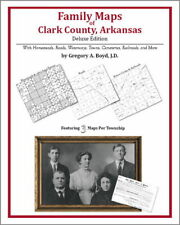 Family Maps Clark County Arkansas Genealogy AR Platr