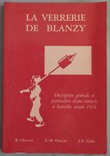 La Verrerie de Blanzy Description d'une verrerie de Bouteilles avant 1914