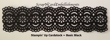 • • • Die Cuts ~ WIDE LACY BORDER  Black ~ Stampin Up C/S ~ Cards ~ Scrapbooking
