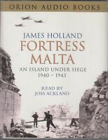 James Holland Fortress Malta Island Under Siege 1940 - 43 4 Cassette Audio Book