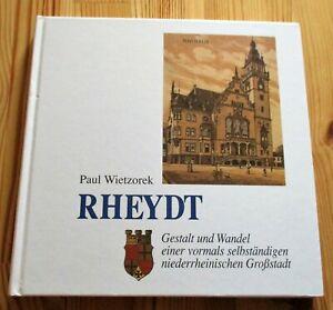 RHEYDT (Mönchengladbach) - Gestalt und Wandel der bis 1975 selbständigen Stadt