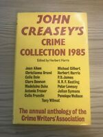 John Creasey's Crime Collection 1985: First Edition Hardback