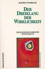 Der Dreiklang der Wirklichkeit von Raimon Panikkar (1994, Taschenbuch)