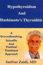 Hypothyroïdie et hashimoto la thyroïdite un révolutionnaire, sc... 9781490915968