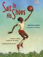 Salt in His Shoes: Michael Jordan in Pursuit of a Dream (Hardback or Cased Book)