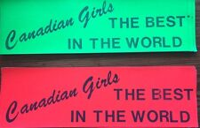 "LOT 30 BN OS VINTAGE '70's "" CANADIAN GIRLS BEST IN THE WORLD ""STICKER"