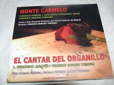 MONTE CARMELO/EL CANTAR DEL ORGANILLO