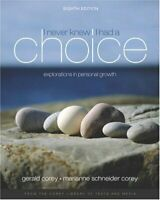 I Never Knew I Had A Choice by Gerald Corey