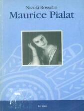 MAURICE PIALAT  NICOLA ROSSELLO LE MANI 1999