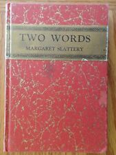 1927 TWO WORDS by Margaret Slattery Copyright by Sidney A. Weston HB Book