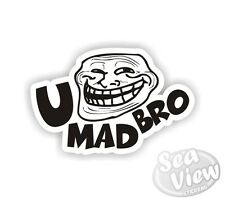 U Mad Bro Troll Face You Funny Humorous Car Van Stickers Decal Bumper Sticker