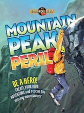 Geography Quest: Mountain Peak Peril : Be a Hero! Create Your Own Adventure...