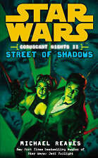 Michael Reaves - Star Wars: Coruscant Nights II - Street of Shadows (Paperback)