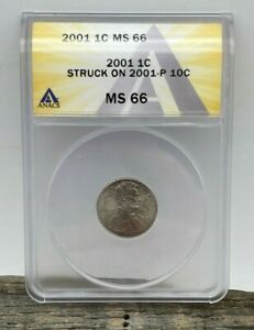2001 Lincoln Penny Cent Struck On 2001-P 10C Dime Error ANACS MS 66