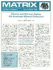 MATRIX: A JOURNAL OF THE HISTORY OF MINERALS: Vol.1 - No. 3 -  Jul-Aug1988