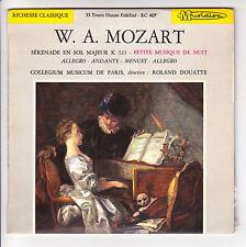 """W.A MOZART Vinyle 45T 7"""" PETITE MUSIQUE DE NUIT -COLLEGIUM PARIS R DOUATTE - 407"""