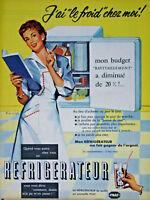 PUBLICITÉ DE PRESSE 1955 RÉFRIGÉRATEUR DE QUALITÉ ESTAMPILLÉ FNAF - BIRE WIRTS