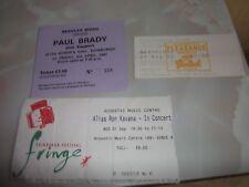 PAUL BRADY / ALIAS RON KAVANA / DEIRDRE O'KANE EDINBURGH CONCERT TICKETS x 3.