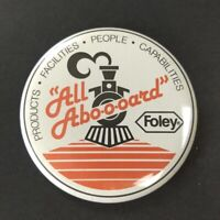FOLEY Collectible Pin Pinback Button Large 3 1/2 inches Train