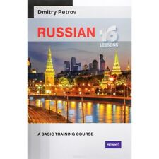 Dmitry Petrov - Russian: 16 lessons. Basic training course SELF-STUDY SELF-TEACH