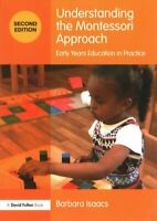 Understanding the Montessori Approach Early Years Education in ... 9781138690547