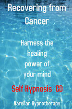 Recovering from Cancer-Self Hypnosis CD-Narellan Hypno