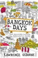 Bangkok Days by Osborne, Lawrence   Paperback Book   9780099535973   NEW