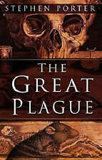The Great Plague, New, Stephen Porter Book