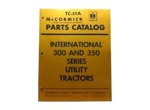 IH Farmall International 300 & 350 Utlity Parts Catalog Manual