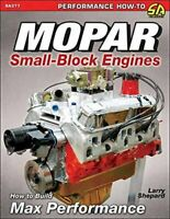 Mopar Small Block Engines - How To Build Max Performance By Larry Shepard