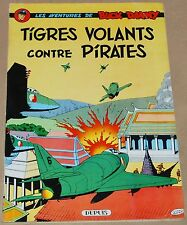 Buck Danny -28- / Tigres volants contre pirates / EO 1962 / TBE-