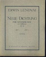 Erwin Lendvai ~ Neue Dichtung ~ für Männerchor a cappella - Heft 2