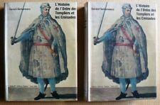 L'histoire de l'ordre des templiers et les croisades. G.Serbanesco. Byblos.