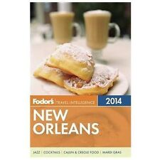 Fodor's New Orleans 2014 (Full-color Travel Guide)