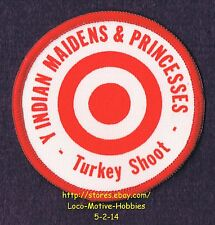 LMH PATCH Badge YMCA TURKEY SHOOT Y-Indian Indian MAIDENS PRINCESSES Bullseye 3""
