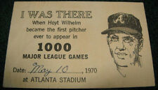 1970 HOYT WILHELM I WAS THERE 1000 GAME TICKET ATLANTA BRAVES BASEBALL STADIUM