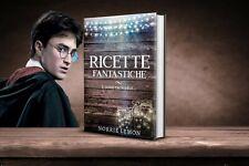 Harry Potter Libro Ricette Fantastiche e dove Trovarle