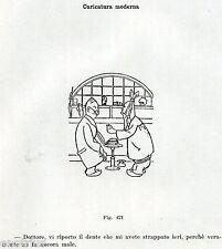 DAL DENTISTA: IL DENTE ESTRATTO IERI MI FA ANCORA MALE. Vignetta Umoristica.1929