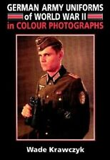 German Army Uniforms of World War II by Wade Krawczyk (Hardback, 1998)