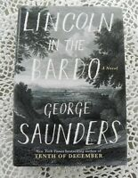 Lincoln In the Bardo by George Saunders SIGNED Stated 1st Edition w/ Drawing