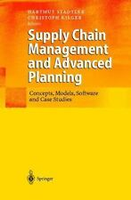 Supply Chain Management and Advanced Planning: Concepts, Models, Software, and