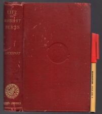 1882 The Life of ROBERT BURNS J G Lockhart ENLARGED EDITION 349 pages plus 24pg