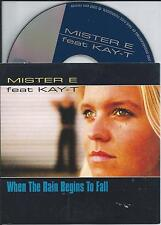 MISTER E ft KAY-T - When the rain begins to fall CD SINGLE 3TR Eurodance House