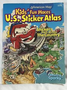 Kids' Fun Places U.S. Sticker Atlas: Across Country With Sparky UNUSED