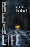 Real Life by Adeline Dieudonn (c) 9781912987016   Brand New   Free UK Shipping