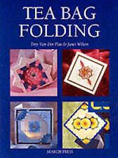 Tea Bag Folding: Designs and Techniques by Janet Wilson, Tiny van der Plas (Pap…