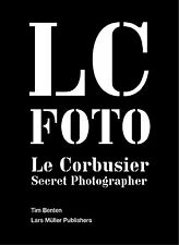 Le Corbusier: Secret Photographer, Tim Benton, New Book