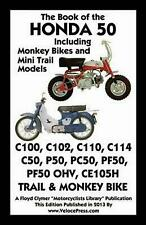 Book of the Honda 50 Including Monkey Bikes and Mini Trail Models (English) Pape