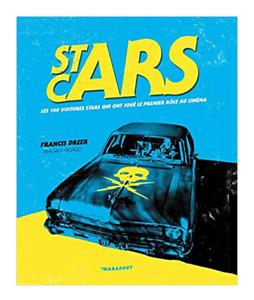 BEAU LIVRE - STAR CARS > LES VOITURES STARS AU CINEMA / MARABOUT
