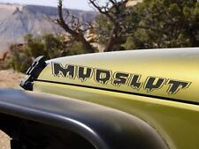 Jeep Wrangler Mud Slut Vinyl Hood Decal Sticker LJ TJ JK JKU Offroad Funny 4x4